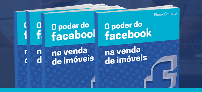 [Ebook] O poder do Facebook na venda de imóveis